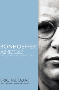 Bonhoeffer Abridged - Eric Metaxas pdf download
