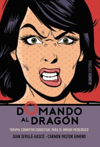 Domando al dragón - Juan Sevillá Gascó & Carmen Pastor Gimeno pdf download
