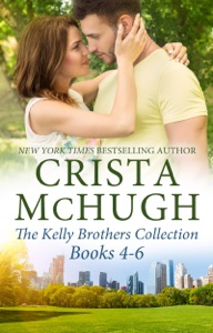 The Kelly Brothers Books 4-6 - Crista McHugh pdf download