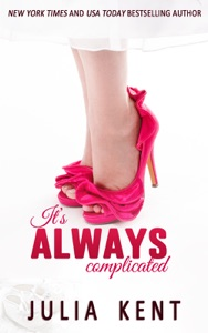 It's Always Complicated - Julia Kent pdf download