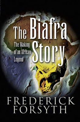 The Biafra Story - Frederick Forsyth pdf download
