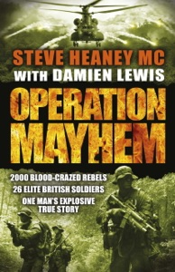 Operation Mayhem - Steve Heaney MC & Damien Lewis pdf download