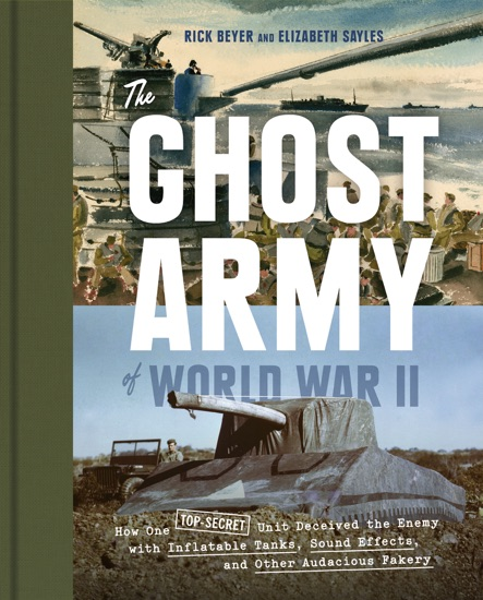 The Ghost Army of World War II by Rick Beyer & Elizabeth Sayles pdf download