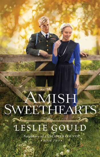 Amish Sweethearts (Neighbors of Lancaster County Book #2) by Leslie Gould PDF Download