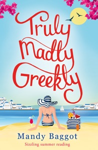 Truly, Madly, Greekly - Mandy Baggot pdf download