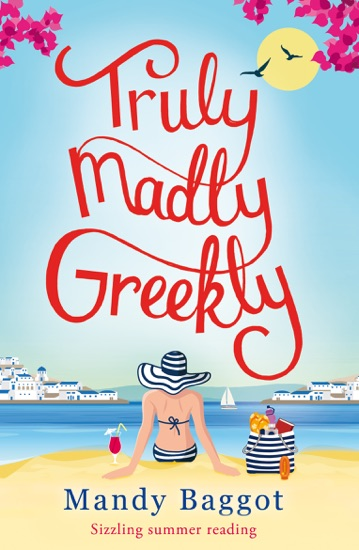 Truly, Madly, Greekly by Mandy Baggot PDF Download