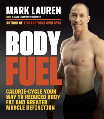 Body Fuel - Mark Lauren & Maggie Greenwood-Robinson pdf download