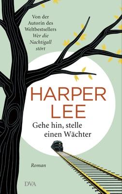 Gehe hin, stelle einen Wächter - Harper Lee pdf download