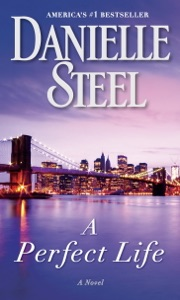 A Perfect Life - Danielle Steel pdf download