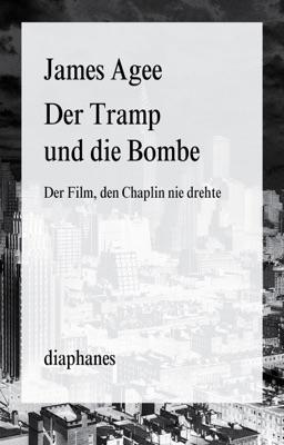 Der Tramp und die Bombe - Andrea Stumpf & James Agee pdf download
