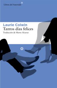 Tantos días felices - Laurie Colwin pdf download