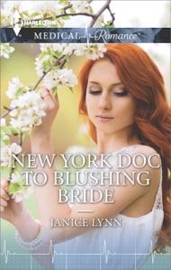 New York Doc to Blushing Bride - Janice Lynn pdf download