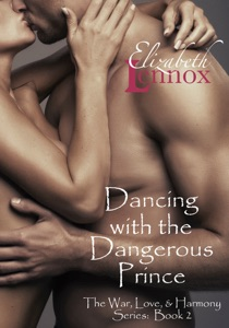 Dancing with the Dangerous Prince - Elizabeth Lennox pdf download