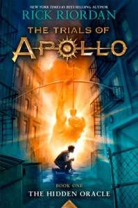 The Trials of Apollo, Book One: The Hidden Oracle - Rick Riordan pdf download