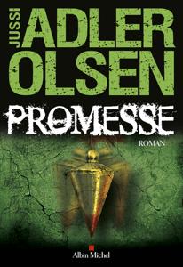 Promesse - Jussi Adler-Olsen & Caroline Berg pdf download