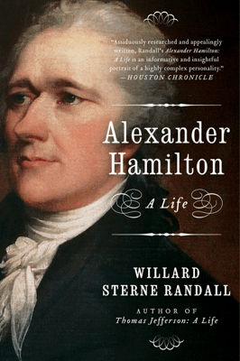 Alexander Hamilton - Willard Sterne Randall pdf download