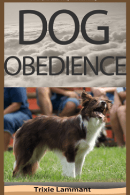 Dog Obedience Training - Trixie Lammant