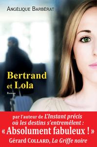 Bertrand et Lola - Angélique Barbérat pdf download