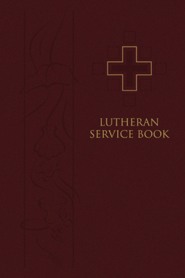 Lutheran Service Book - LCMS