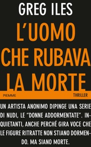 L'uomo che rubava la morte - Greg Iles pdf download