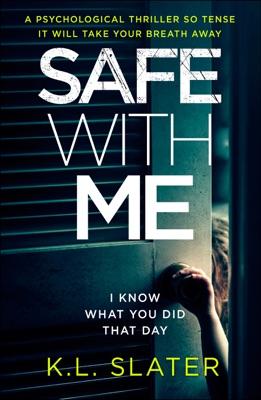 Safe with Me - K.L. Slater pdf download