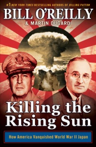Killing the Rising Sun - Bill O'Reilly & Martin Dugard pdf download
