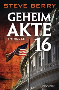 Geheimakte 16 - Steve Berry pdf download