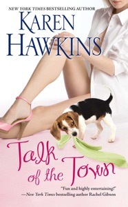 Talk of the Town - Karen Hawkins pdf download