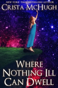 Where Nothing Ill Can Dwell - Crista McHugh pdf download