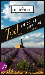 Tod am Cours Mirabeau - Mary L. Longworth pdf download