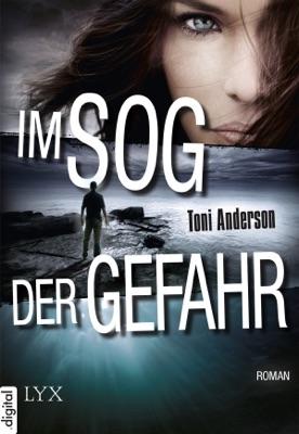 Im Sog der Gefahr - Toni Anderson pdf download