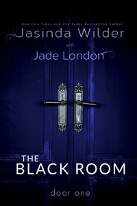 The Black Room: Door One - Jasinda Wilder & Jade London pdf download