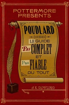 Pouillard: Le guide pas complet et pas fiable du tout - J.K. Rowling pdf download