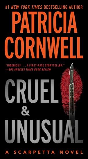 Cruel and Unusual by Patricia Cornwell PDF Download