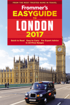 Frommer's EasyGuide to London 2017 - Jason Cochran
