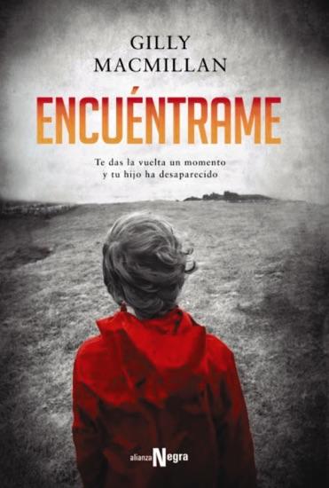 Encuéntrame by Gilly MacMillan & María del Puerto Barruetabeña Díez pdf download