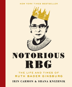Notorious RBG - Irin Carmon & Shana Knizhnik pdf download