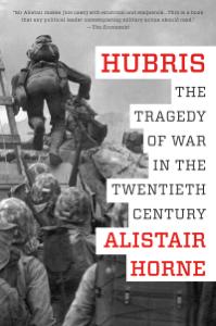 Hubris - Alistair Horne pdf download