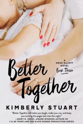 Better Together - Kimberly Stuart