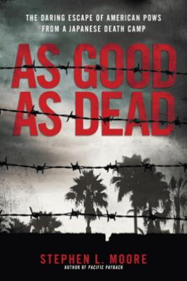 As Good As Dead - Stephen L. Moore