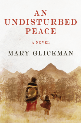 An Undisturbed Peace - Mary Glickman pdf download
