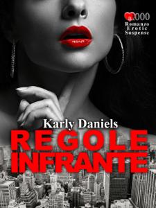 Regole infrante - Karly Daniels pdf download