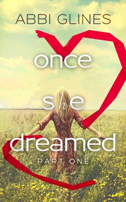 Once She Dreamed Part One - Abbi Glines pdf download