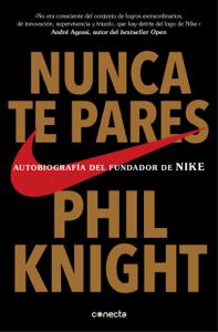Nunca te pares - Phil Knight pdf download
