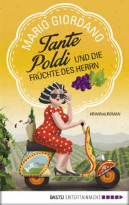 Tante Poldi und die Früchte des Herrn - Mario Giordano pdf download