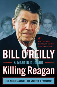 Killing Reagan - Bill O'Reilly & Martin Dugard pdf download