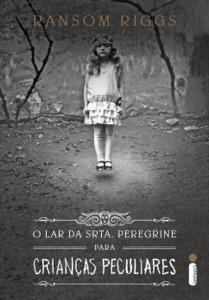 O lar da srta. Peregrine para crianças peculiares - Ransom Riggs pdf download