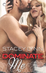 Dominate Me - Stacey Lynn pdf download