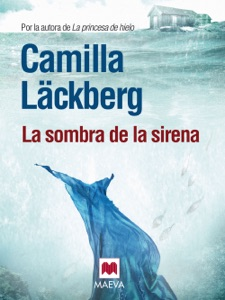 La sombra de la sirena - Camilla Läckberg pdf download