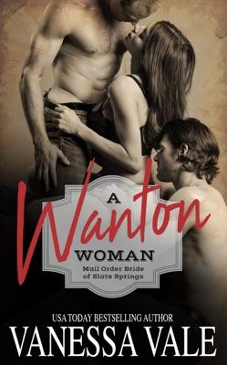 A Wanton Woman - Vanessa Vale pdf download